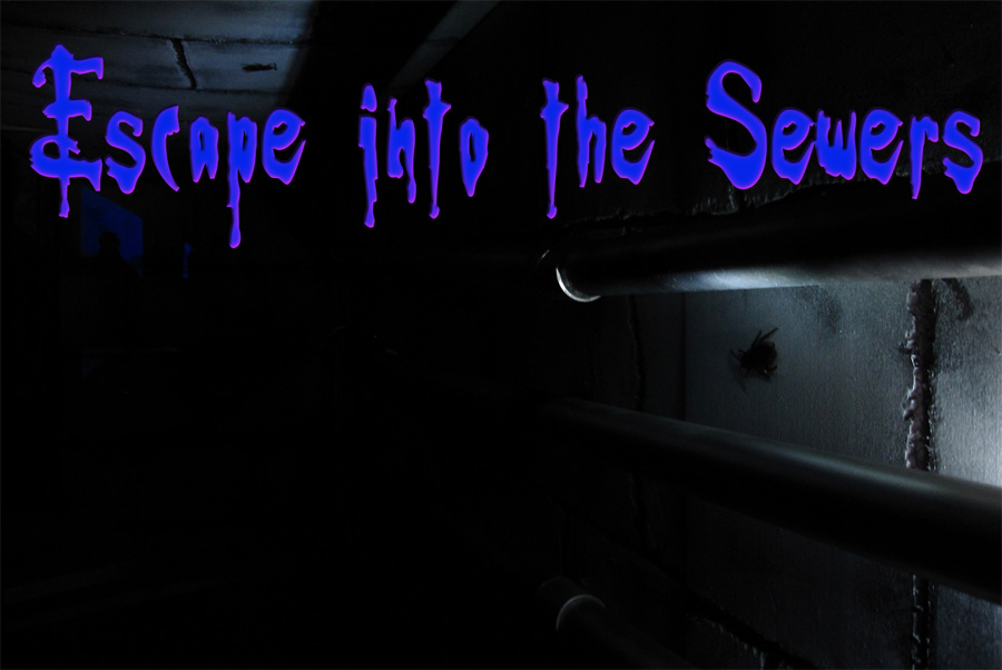 Escape into the Sewers